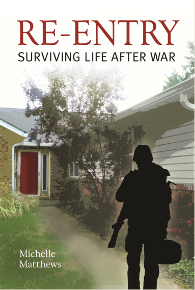 Re-Entry a Book to Help Soldiers Returning from War